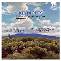 """Kevin Puts: To Touch the Sky, If I Were a Swan, Symphony No.4 """"From Mission San Juan"""""""