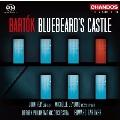 バルトーク: 歌劇 《青ひげ公の城》 Op.11, BB.62