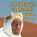 Lawrence of Arabia [Original Motion Picture Soundtrack]
