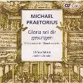 Michael Praetorius - Gloria sei dir gesungen