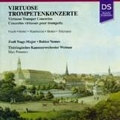 Virtuoso Trumpet Concertos