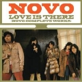 LOVE IS THERE-NOVO COMPLETE WORKS
