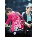 LIVE FILMS YUZU YOU DOME DAY2 ~みんな、どうむありがとう~