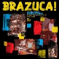 Brazuca! Samba Rock&Brazillian Groove From The Golden Years(1966-1978)
