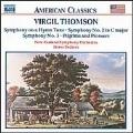 American Classics - Thomson: Symphony on a Hymn Tune, etc