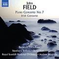John Field:  Piano Concerto No.7, Irish Concerto, Piano Sonata No.4