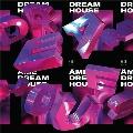 Dream House Remixes (Part 1)