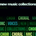 New Music Collections Vol.1 - Choral