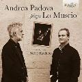 Andrea Padova Plays lo Muscio マルコ・ロー・ムスチオ: 作品集
