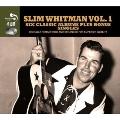 Six Classic Albums Plus Bonus Singles: Slim Whitman Vol.1