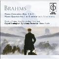 Brahms: Piano Concertos No.1, No.2, Piano Quartet (Schoenberg) No.1 / Martino Tirimo(p), Kurt Sanderling(cond), LPO, etc
