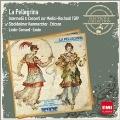 La Pellegrina - Incidental & Concerti zur Medici-Hochzeit 1589