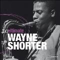 The Ultimate Wayne Shorter