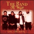 The Weight: Live... Chicago '83