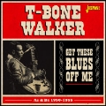 Get These Blues Off Me - As & Bs 1950-1955