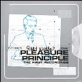 The Pleasure Principle - The First Recordings