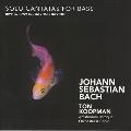 J.S.バッハ: バスのための独唱カンタータ集 BWV.82, 56, 158, 203