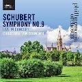 Schubert: Symphony No.9 - Live in Concert