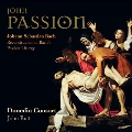 J.S.Bach: St. John Passion BWV.245 - Reconstruction of Bach's Passion Liturgy