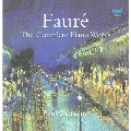 Faure: Complete Piano Works