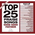Top 25 Praise Songs-Good Good Father