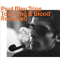 Touching & Blood - Revisited