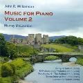 J.R.Williamson: Music for Piano Vol.2
