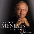 Antonio Meneses - Cassado & Kodaly