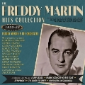 The Freddy Martin Hits Collection 1933-1953