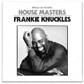 House Masters: Frankie Knuckles
