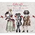 A Due Alti - G.B.Bononcini, Steffani, B. Marcello, etc.: Vocal Chamber Duets