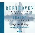 Beethoven: Violin Concerto Op.61, Symphony No.8; Brahms String Sextet No.1