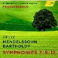 メンデルスゾーン: 弦楽のための交響曲第7, 9&12番