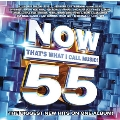 Now 55: That's What I Call Music