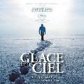 La Glace Et Le Ciel (Ice and the Sky)