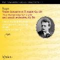Reger: Violin Concerto Op.101, Two Romances Op.50