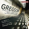 E.Gregson: Trombone Concerto, A Song for Chris, Music for Chamber Orchestra, etc