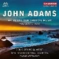 ジョン・アダムズ: アブソルート・ジェスト、ナイーヴ・アンド・センティメンタル・ミュージック
