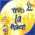 Trio La Haze