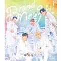 Hi!Superb 1st Anniversary Live -Brand New Hi!-