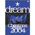 dream Christmas Party 2004