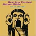 New Jazz Festival Balver Hohle: New Jazz 1976 & 1977