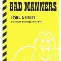 Rare & Fatty-Unreleased Recordings 1976-1997