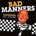 Baldheads Live In Essex [CD+DVD]
