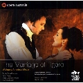 Mozart: Le Nozze di Figaro (The Marriage of Figaro) K.492