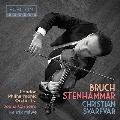 ブルッフ: ヴァイオリン協奏曲第1番/ステーンハンマル: ヴァイオリン・ソナタ