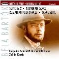 バルトーク: 組曲第2番Op.4、ルーマニア舞曲BB61, Sz.47a、ルーマニア民俗舞曲 BB76, Sz.68、舞踏組曲BB86, Sz.77、他