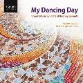 My Dancing Day - Choral Music by Richard Rodney Bennett