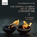 A.Levine: The Divine Liturgy of St John Chrysostom
