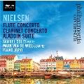 Nielsen: Flute Concerto, Clarinet Concerto, Aladdin Suite